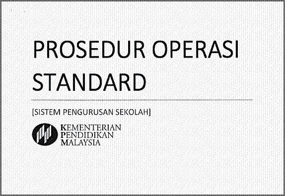 Prosedur Operasi Standard Sistem Pengurusan Sekolah