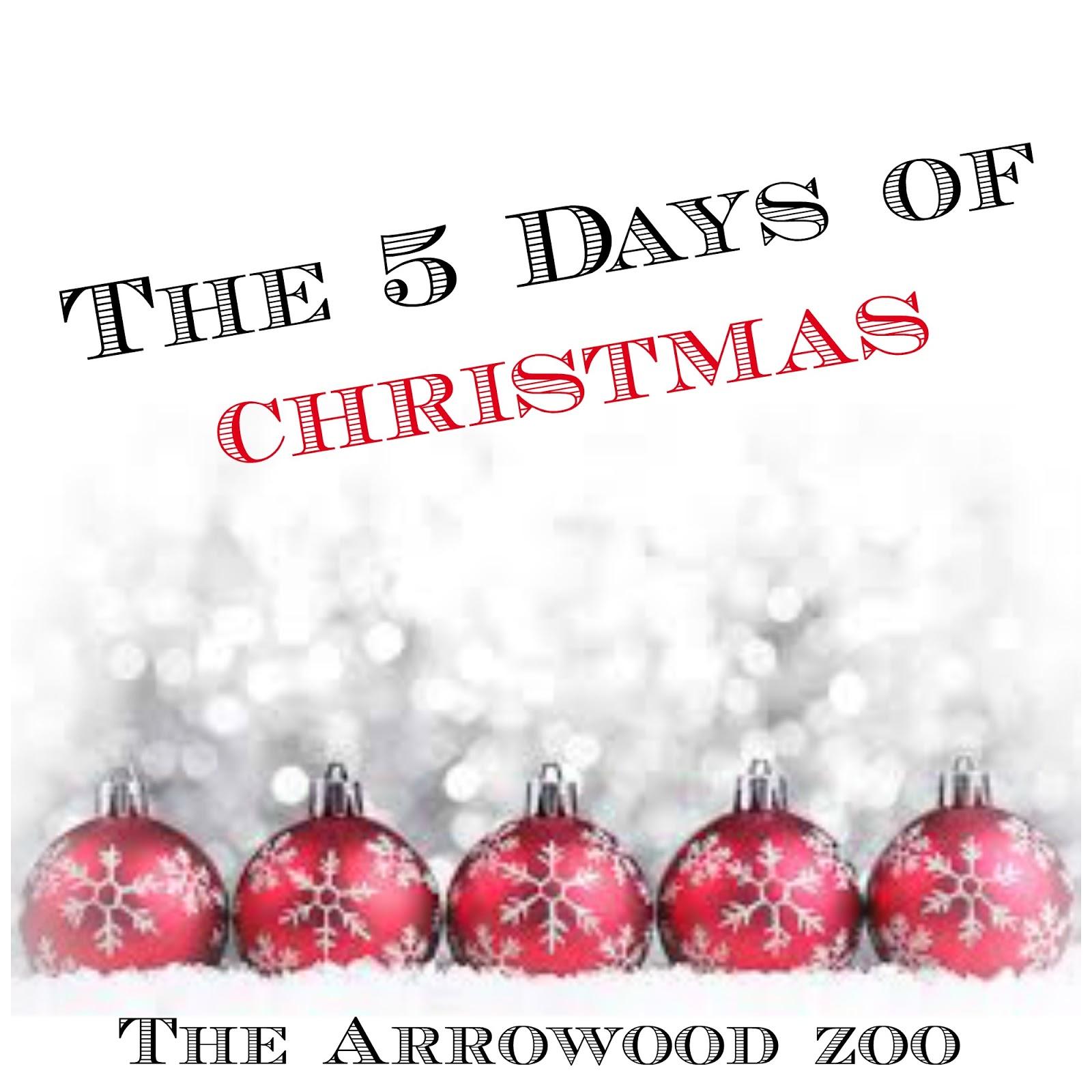 The Arrowood Zoo: Christmas Treats - 5 Days of Christmas