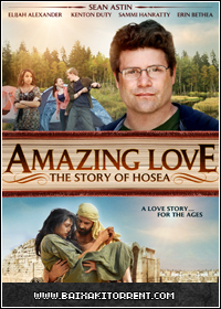 Capa Baixar Filme Amor Incondicional A História de Oséias (Amazing Love) Dublado   Torrent Baixaki Download