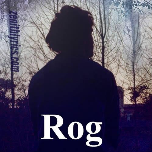 Rog Lyrics from Qissa Panjab