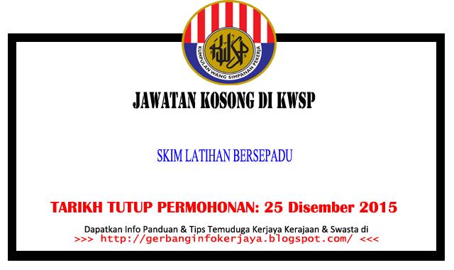 Jawatan Kosong Skim Latihan Bersepadu Di Kwsp Info Kerjaya Kerajaan Swasta