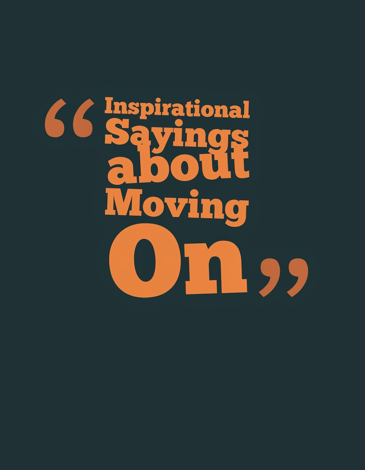 moving up quotes and sayings quotesgram