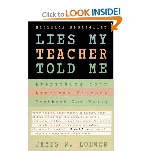 The Konformist Blog: Lies My Teacher Told Me