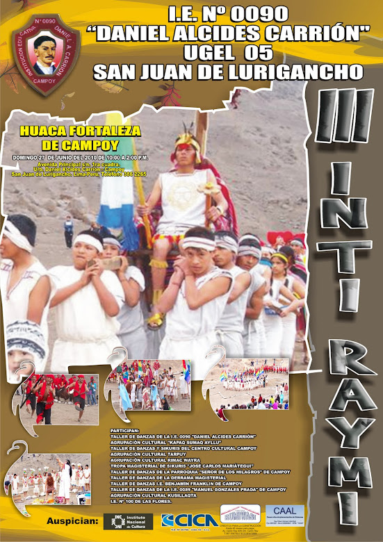 AFICHE DEL III INTI RAYMI EN LA HUACA FORTALEZA DE CAMPOY. AÑO 2010.