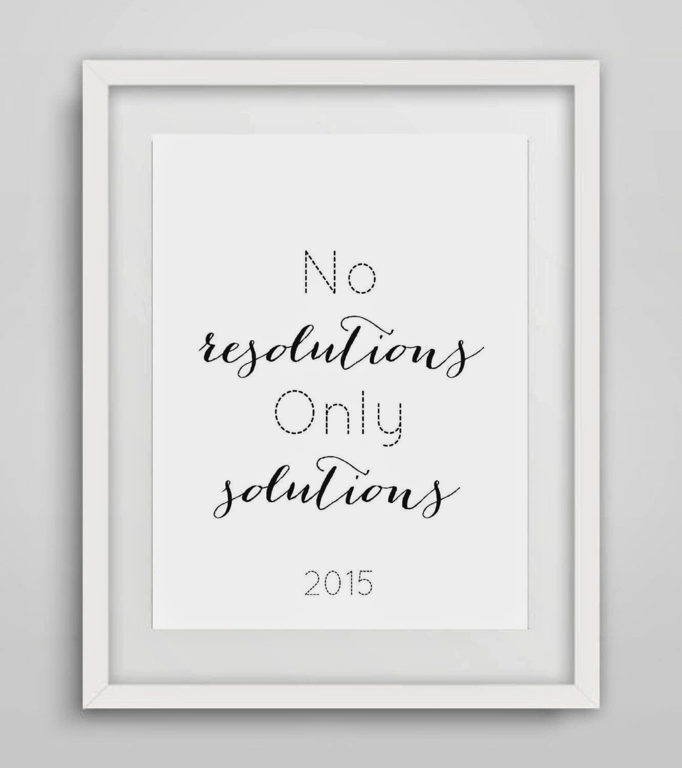 No resolutions only solutions 2015