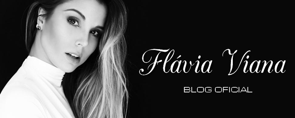 Blog Oficial Flávia Viana