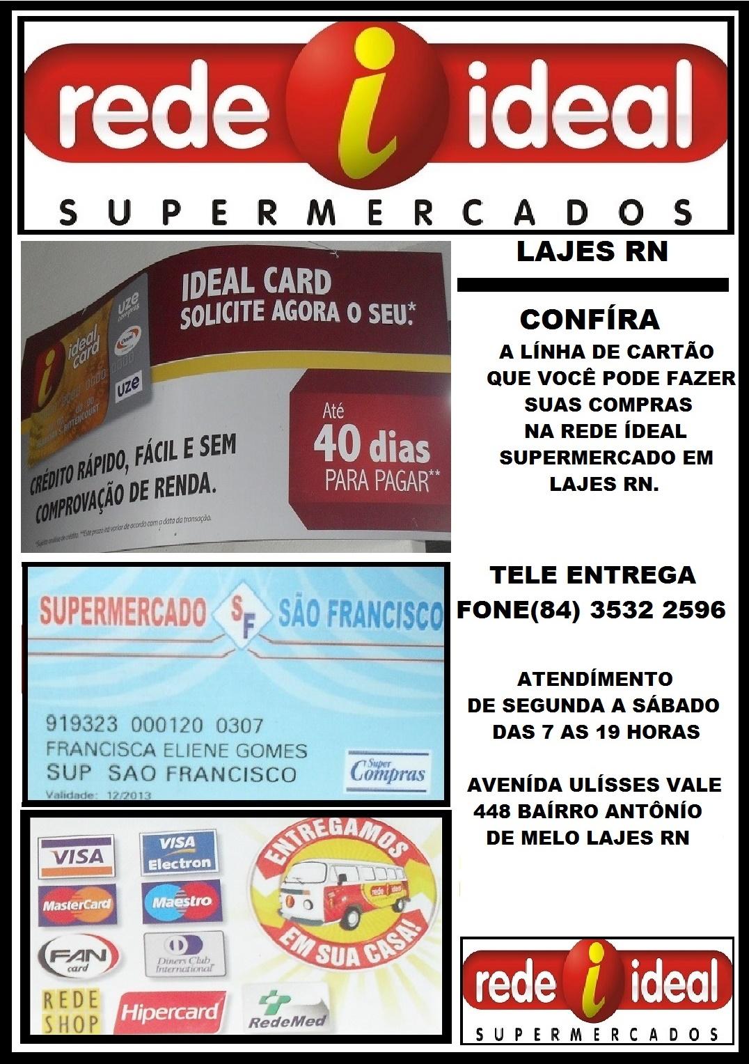SUPERMERCADO SÃO FRANCISCO REDE IDEAL  LAJES RN