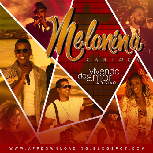 Melanina Carioca – Promocional – 2015