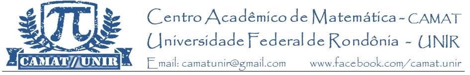 Centro Acadêmico de Matemática - CAMAT / UNIR