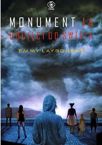 """95. """"Monument 14. Odcięci od świata"""" Emmy Laybourne"""