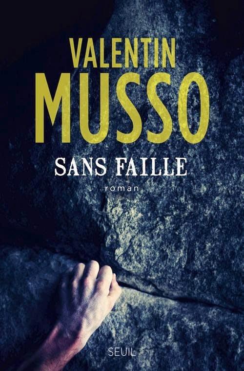 Sans faille - Valentin Musso