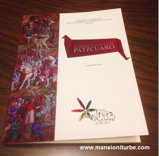 The Cultural Heritange of Pátzcuaro an excellent booklet