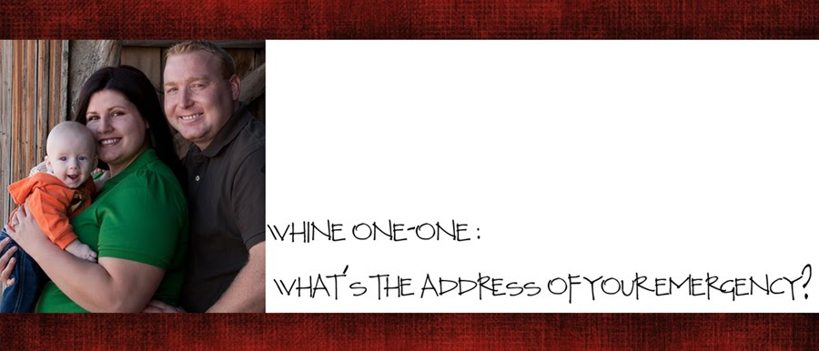Whine 11 - What's the address of your emergency?