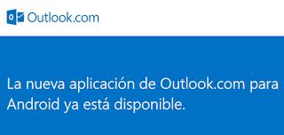 Microsoft llama a cambiar su app Outlook.com por la nueva (Android)