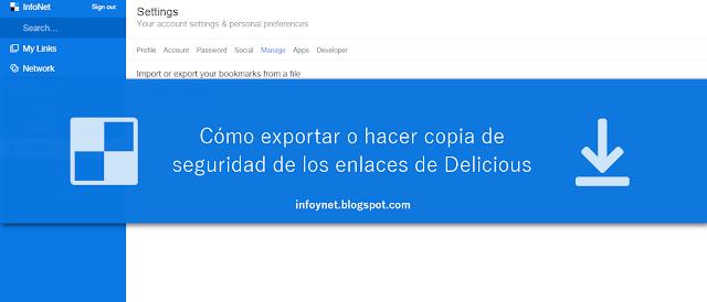 Cómo exportar o hacer copia de seguridad de los enlaces de Delicious