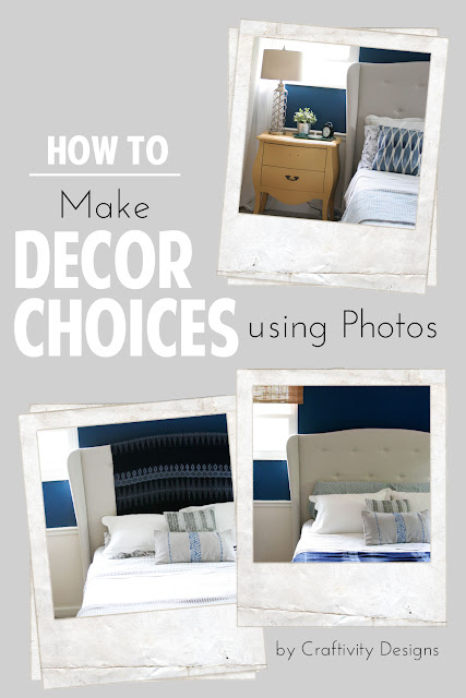 How to Make Decor Choices Using Photos // Craftivity Designs