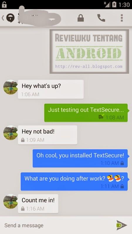 Tampilan saat melakukan SMS aplikasi TextSecure versi 2.1.9 - aplikasi android anti-sadap sms dari aplikasi penyadap dan penyadap operator (rev-all.blogspot.com)