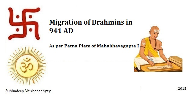 Migration of Brahmins as per Patna Plate of Mahabhavagupta I in 941 AD