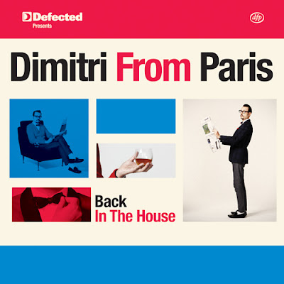 Dimitri from Paris - Back in the house