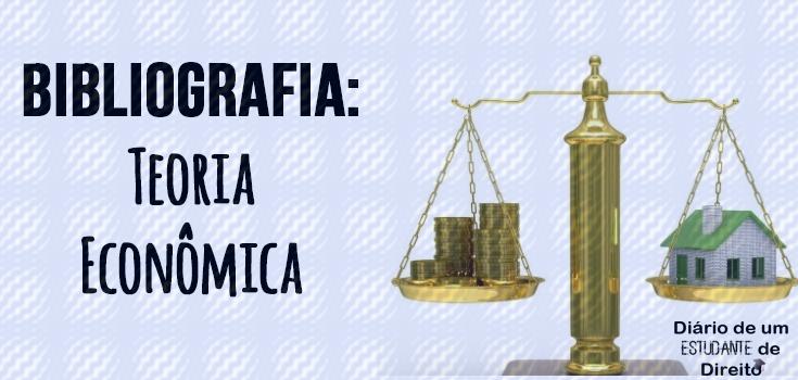 Bibliografia: Teoria econômica/economia