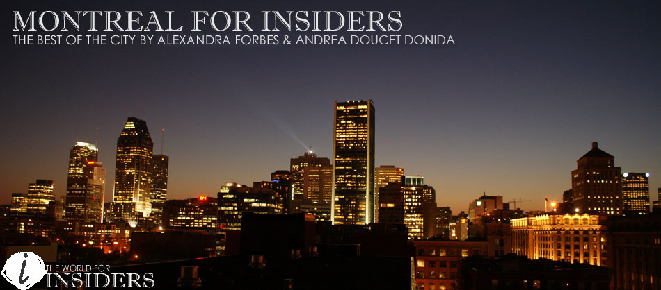 Montreal for Insiders