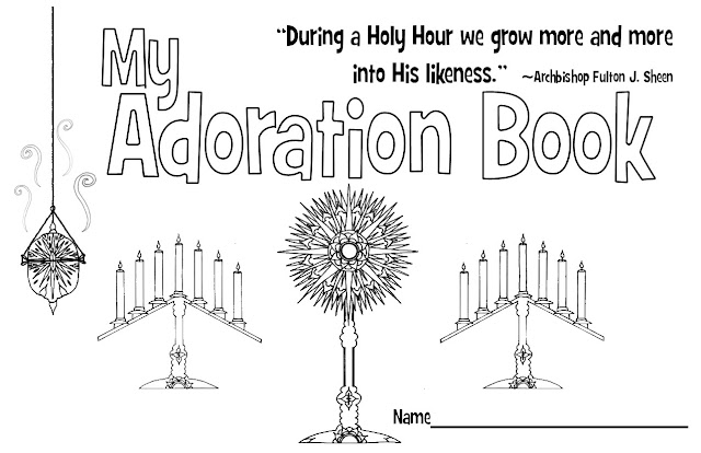 look to him and be radiant  adoration with kids  printables