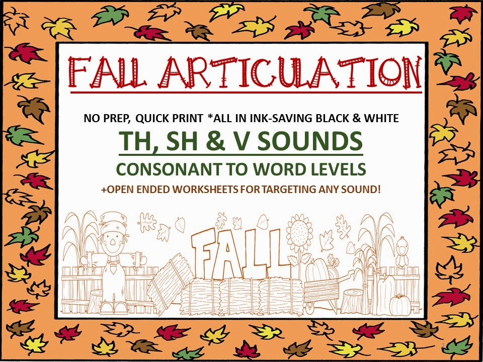 http://www.teacherspayteachers.com/Product/Fall-Articulation-No-Prep-Quick-Print-Unit-TH-SH-V-open-ended-sheets-1388187