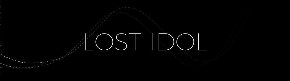 Lost Idol