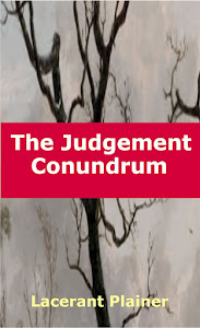 The Judgement Conundrum