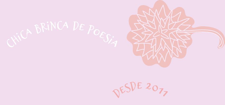 ♥ Chica brinca de poesia ?♥