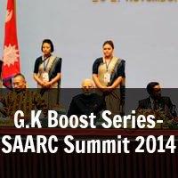 G.K Boost Series- SAARC Summit 2014