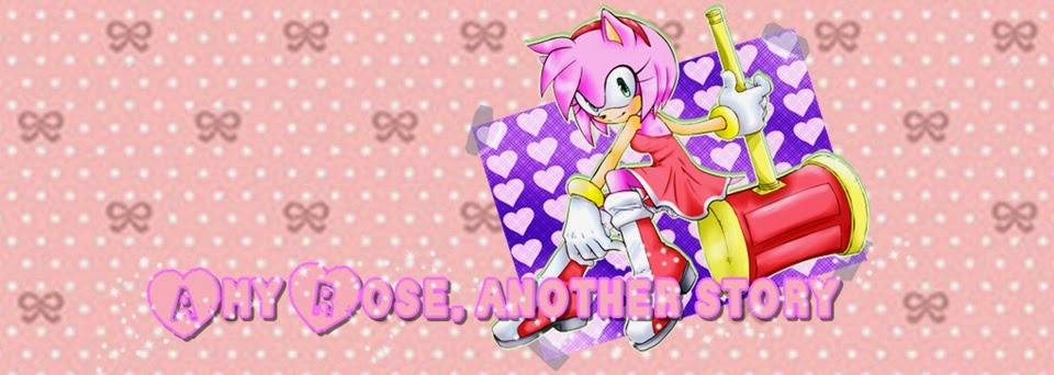 Amy Rose, another story