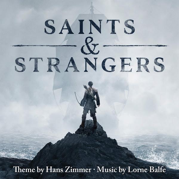 Hans Zimmer & Lorne Balfe - Saints & Strangers (Music from the Miniseries) Cover