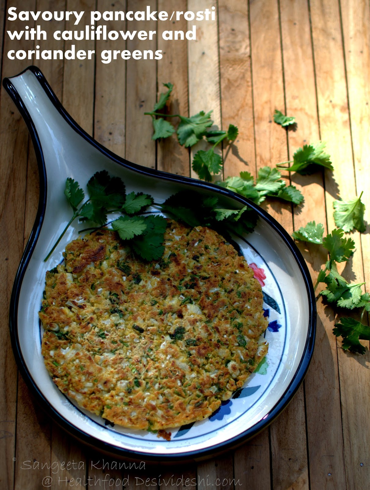 101 gluten free breakfasts : savoury pancake or rosti with cauliflowers and coriander greens