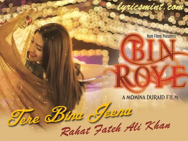 Tere Bina Jeena from Bin Roye