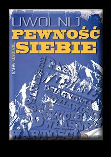 ebook - Rafał Kołodziej Uwolnij pewność siebie
