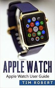 Apple Watch: Apple Watch User Guide
