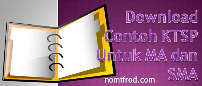 Download Contoh KTSP Untuk MA dan SMA
