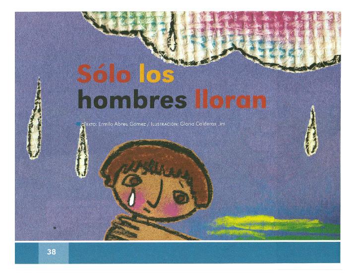 Sólo los hombres lloran - Español Lecturas 2do