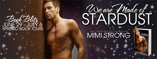 EXCERPT and GIVEAWAY: We Are Made of Stardust by Mimi Strong