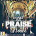 T.Touch – Thanks and Praise[@ttouchjahknow @ttouch2]