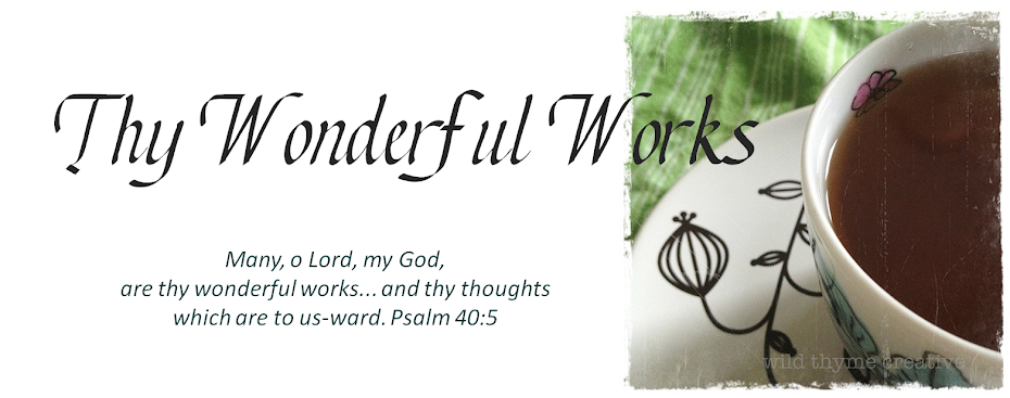 Thy Wonderful Works...