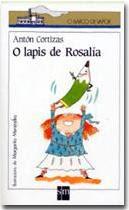 EL LAPIZ DE ROSALIA--ANTON CORTIZAS