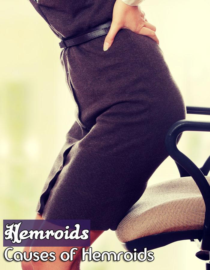 Hemroids - Causes of Hemroids