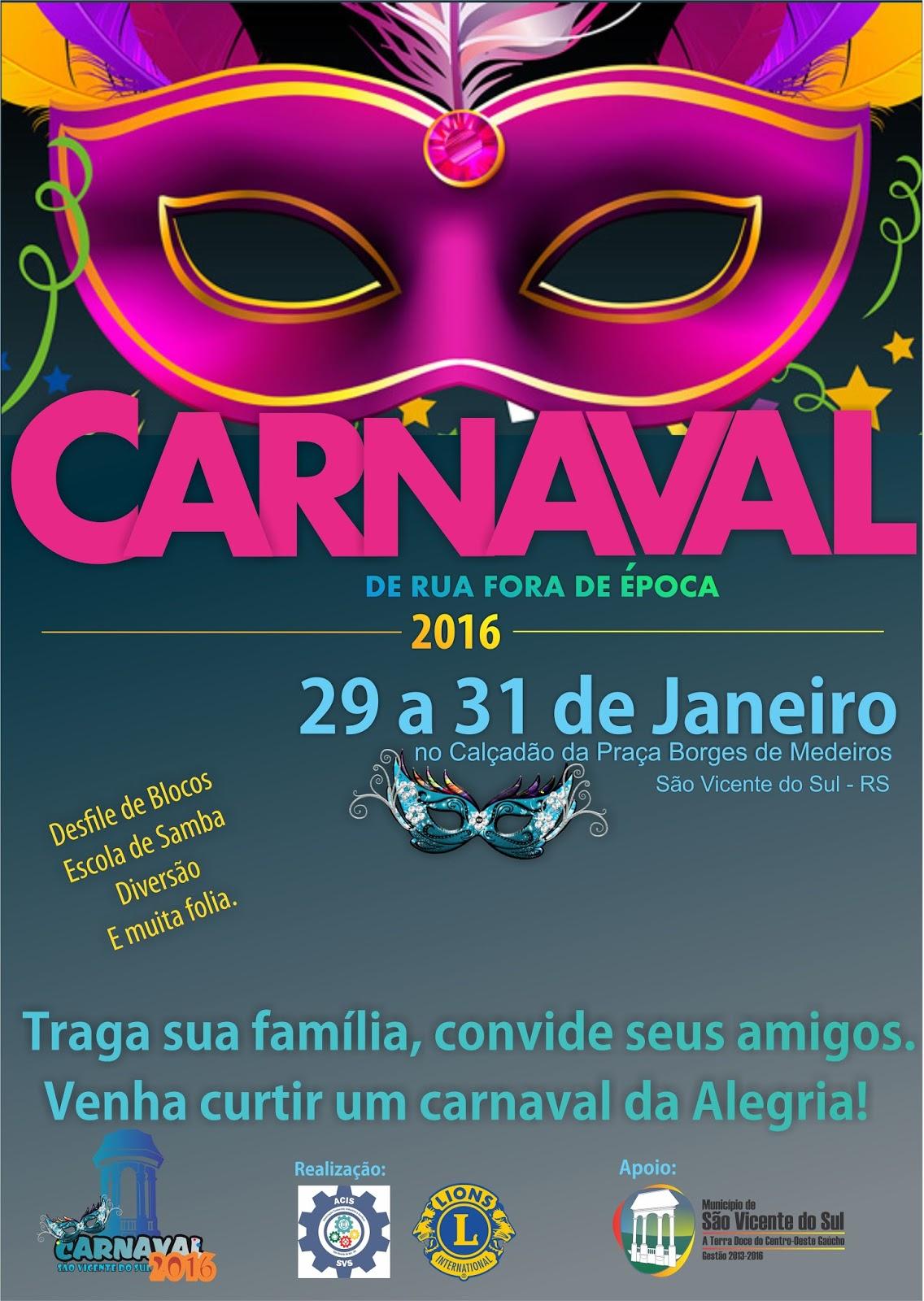 O carnaval de rua antecipado de s o vicente do sul que j se tornou tradicional na regi o central come a nesta sexta feira 29 prosseguindo at a noite
