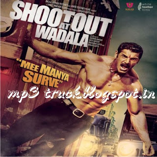 Shootout At Wadala (2013) Movie Song