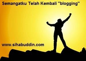 Semangatku Telah Kembali blogging
