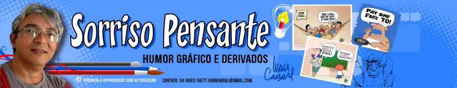 Sorriso Pensante-Ivan Cabral - charges e cartuns