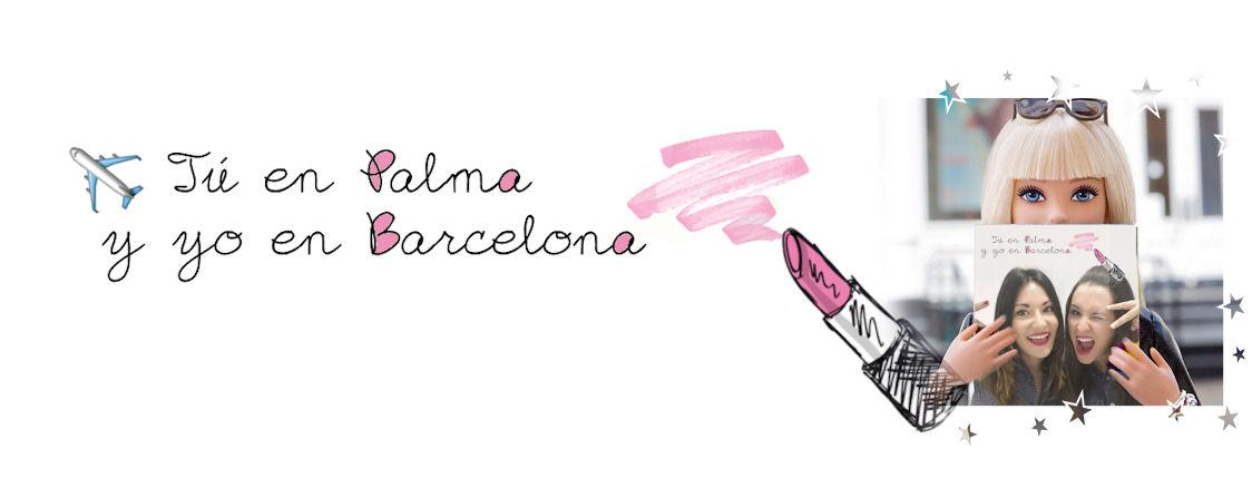 Tú en Palma y yo en Barcelona