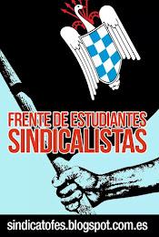 FES La alternativa sana a la podrida sindicación estudiantil actual